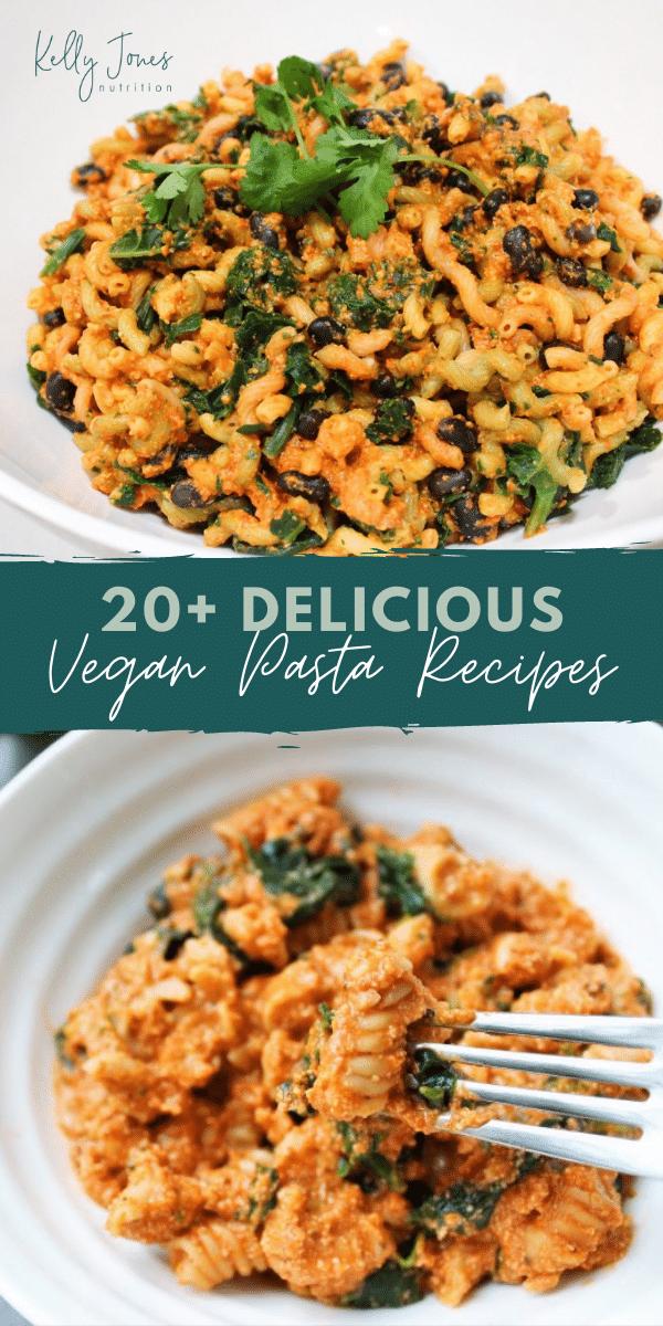 20+ Vegan Pasta Recipes from Dietitians
